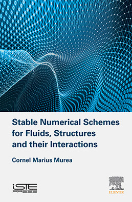 Stable Numerical Schemes for Fluids, Structures and their Interactions