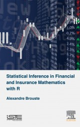 Statistical Inference in Financial and Insurance Mathematics with R