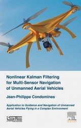 Nonlinear Kalman Filtering for Multi-Sensor Navigation of Unmanned Aerial Vehicles