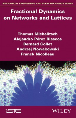 Fractional Dynamics on Networks and Lattices - ISTE