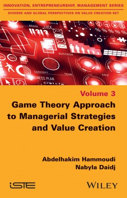 Game Theory Approach to Managerial Strategies and Value Creation