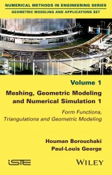 Meshing, Geometric Modeling and Numerical Simulation 1