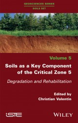 Soils as a Key Component of the Critical Zone 5