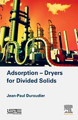 Adsorption – Dryers for Divided Solids