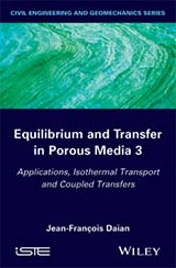 Equilibrium and Transfer in Porous Media 3