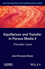 Equilibrium and Transfer in Porous Media 2