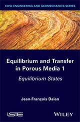 Equilibrium and Transfer in Porous Media 1