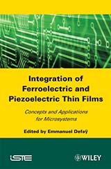 Integration of Ferroelectric and Piezoelectric Thin Films