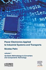 Power Electronics Applied to Industrial Systems and Transports 1