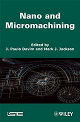 Nano and Micromachining