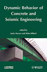 Dynamic Behavior of Concrete and Seismic Engineering