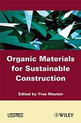 Organic Materials for Sustainable Construction