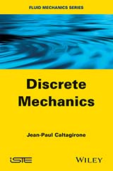 Discrete Mechanics