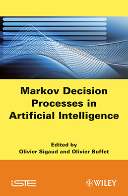 Markov Decision Processes in Artificial Intelligence - ISTE