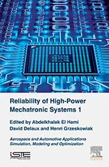 Reliability of High-Power Mechatronic Systems 1