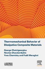 Thermomechanical Behavior of Dissipative Composite Materials
