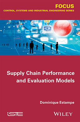 Supply Chain Performance and Evaluation Models