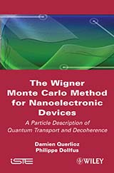 The Wigner Monte Carlo method for nanoelectronic devices