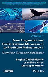 From Prognostics and Health Systems Management to Predictive Maintenance 2