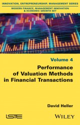 Performance of Valuation Methods in Financial Transactions