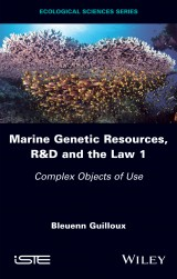 Marine Genetic Resources, R&D and the Law 1