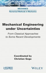 Mechanical Engineering under Uncertainties