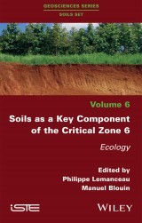 Soils as a Key Component of the Critical Zone 6